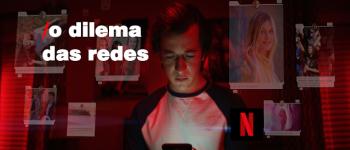 O Dilema das Redes: o que aprendemos com o filme que expõe o pior da tecnologia