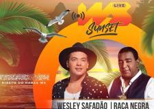 Live Wesley Safadão e Raça Negra - #SkolNaLiveWsSunset