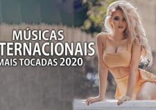 Músicas Mais Tocadas em 2020 - As Melhores Músicas