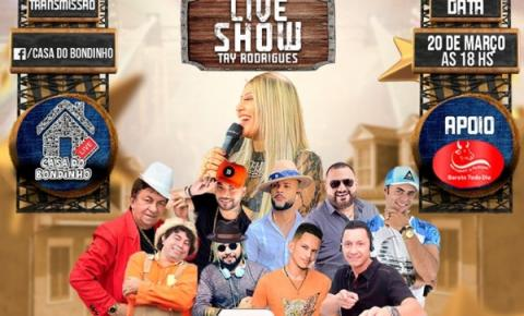 Hoje tem Live Show com Tay Rodrigues e convidados