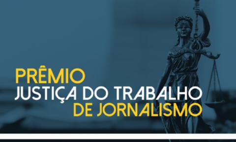 Prêmio Justiça do Trabalho de Jornalismo oferece R$ 10 mil aos vencedores de cada categoria