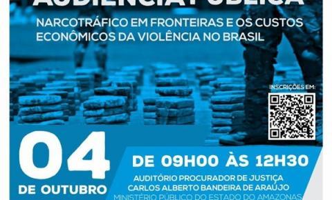 Narcotráfico é tema de audiência pública promovida pela Câmara dos Deputados em Manaus