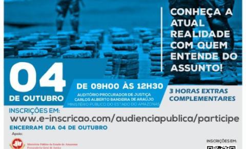 Audiência pública sobre narcotráfico tem inscrições prorrogadas em Manaus