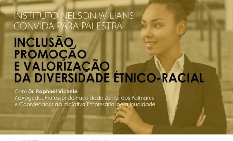Instituto Nelson Wilians discute inclusão racial