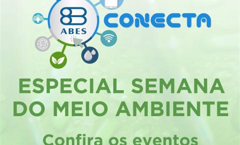 Semana do Meio Ambiente: ABES tem programação especial de encontros online, com lançamento do Ranking da Universalização do Saneamento – edição 2020