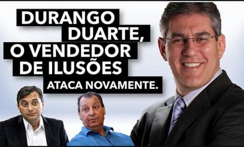 Wilson Lima estaria torrando dinheiro do povo do Amazonas com Durango Duarte 'o vendedor de ilusões'